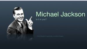 Michael Jackson, is it in you ?