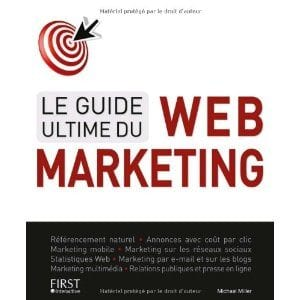 Le guide ultime du webmarketing